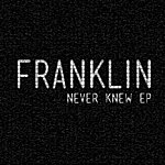Franklin Never Knew - Ep