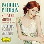 Patricia Petibon Nouveau Monde - Baroque Arias And Songs
