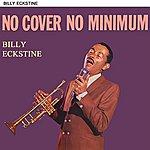Billy Eckstine No Cover No Minimum