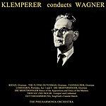 Otto Klemperer Klemperer Conducts Wagner