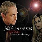 Kim Sozzi Show Me The Way (Kim Sozzi Meets Jose Carreras)