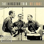 The Kingston Trio At Large