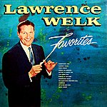 Lawrence Welk Favorites