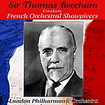 London Philharmonic Orchestra French Orchestral Showpieces