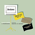Concertgebouw Orchestra of Amsterdam Brahms Variations On A Theme Of Haydn Opus 56a