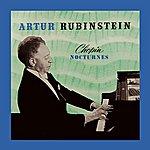Artur Rubinstein Chopin Nocturnes Volume 2