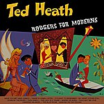 Ted Heath Rodgers For Moderns