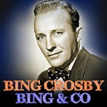 Bing Crosby Bing & Co