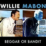 Willie Mabon Beggar Or Bandit