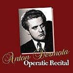 Anton Dermota Operatic Recital