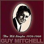 Guy Mitchell The Hit Singles 1950-1960