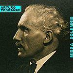 Arturo Toscanini Missa Solemnis
