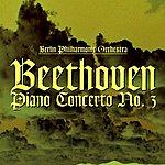 Berlin Philharmonic Orchestra Beethoven Piano Concerto No. 3