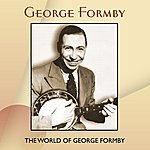 George Formby The World Of George Formby