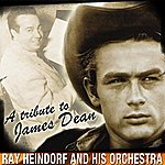 Ray Heindorf A Tribute To James Dean