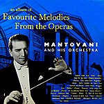 Mantovani Favourite Melodies From The Operas