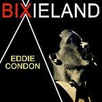 Eddie Condon Bixieland
