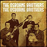 Osborne Brothers The Osborne Brothers
