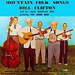 Bill Clifton Mountain Folk Songs