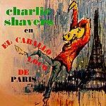 Charlie Shavers El Caballo Loco De Paris
