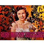 Ruby Murray Ruby Murray Successes