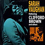 Sarah Vaughan Featuring Clifford Brown And Others