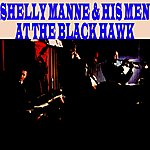 Shelly Manne At The Black Hawk