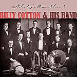 Billy Cotton & His Band Nobody's Sweetheart