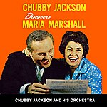Chubby Jackson Chubby Jackson Discovers Maria Marshall