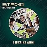 Stadio I Nostri Anni Feat. Fabrizio Moro