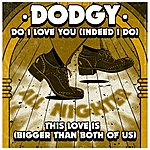 Dodgy Bigger Than Both Of Us Ep