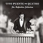 Tito Puente Quatro: The Definitive Collection