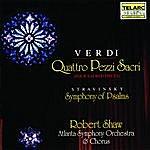 Robert Shaw Verdi: Four Sacred Pieces & Stravinsky: Symphony Of Psalms