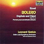 Leonard Slatkin Ravel: Bolero, Daphnis & Chloe And Pavane