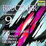 Jesus Lopez-Cobos Bruckner: Symphony No. 9