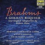 Mormon Tabernacle Choir Brahms: Requiem