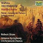 Robert Shaw Brahms: Alto Rhapsody, Gesang Der Parzen, Nanie & Schicksalslied