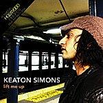 Keaton Simons Lift Me Up