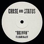 Chase & Status Big Man