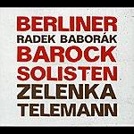 Berliner Barock Solisten Berliner Barock Solisten