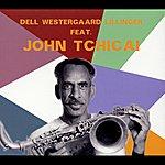 John Tchicai Dell Westergaard Lillinger Feat. John Tchicai