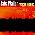Fats Waller African Ripples