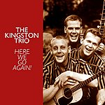 The Kingston Trio Here We Go Again!