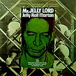 Jelly Roll Morton Mr Jelly Lord