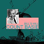 Count Basie Bill's Mill