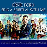Tennessee Ernie Ford Sing A Spiritual With Me
