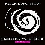 The Pro Arte Orchestra The Gondoliers