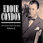 Eddie Condon The Town Hall Concerts Volume 2