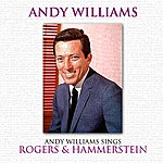 Andy Williams Andy Williams Sings Rogers & Hammerstein
