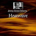 Jimmy Dorsey Heatwave